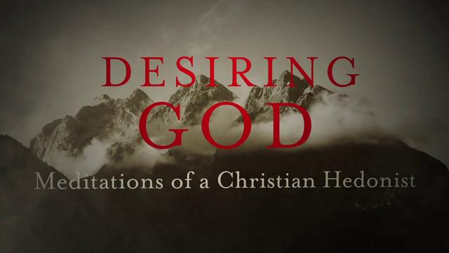 Cap-Quotes: Desiring God Chapter 2