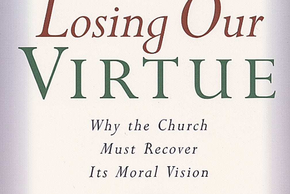 "Cap-Quotes: Losing Our Virtue, Chapter 1 – ""A Tale of Two Spiritualities"""